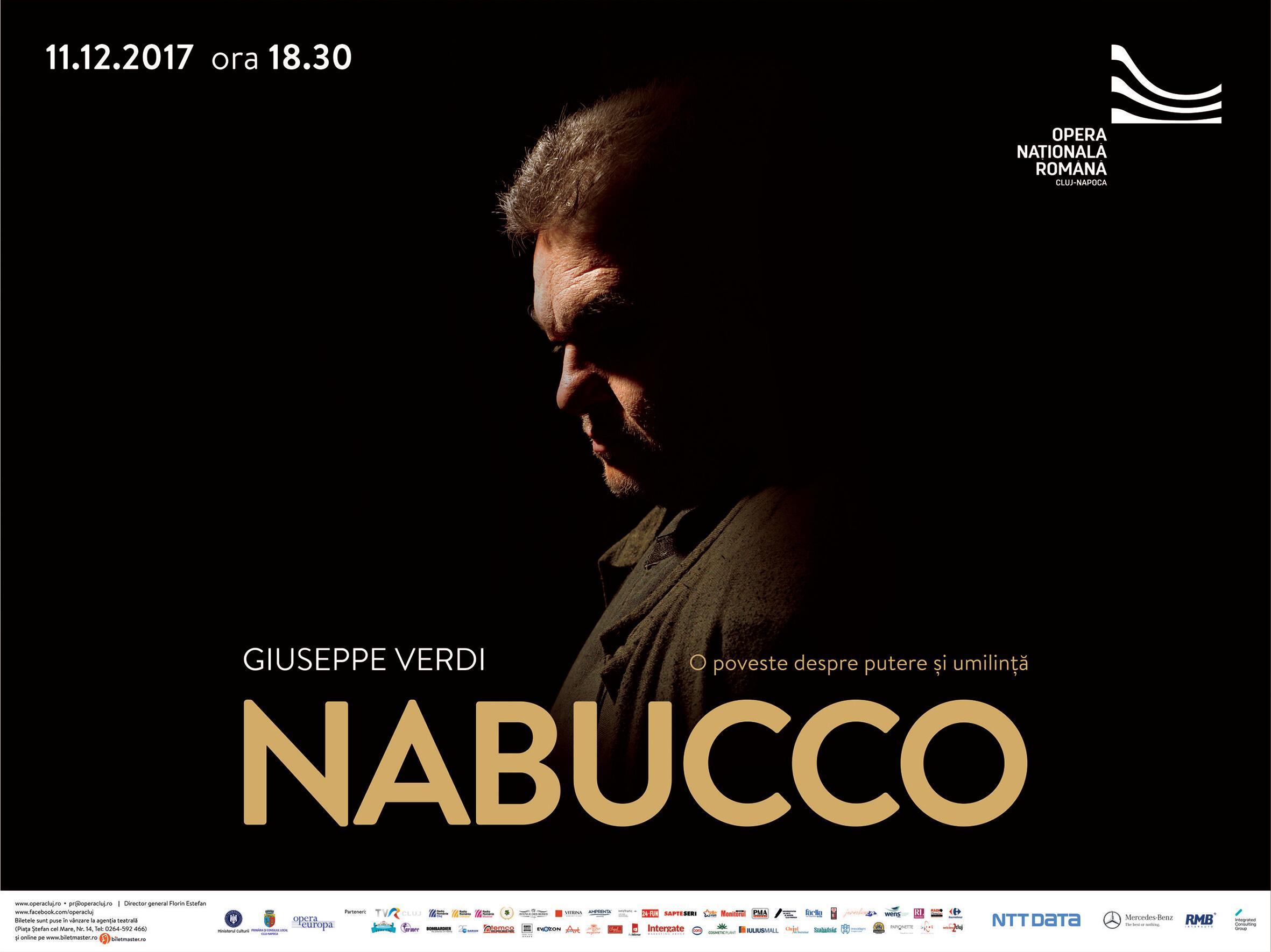"""Luni, 11 Decembrie, o reprezentație excepțională a operei """"NABUCCO"""" ne va reaminti o poveste legendară despre putere și umilință"""