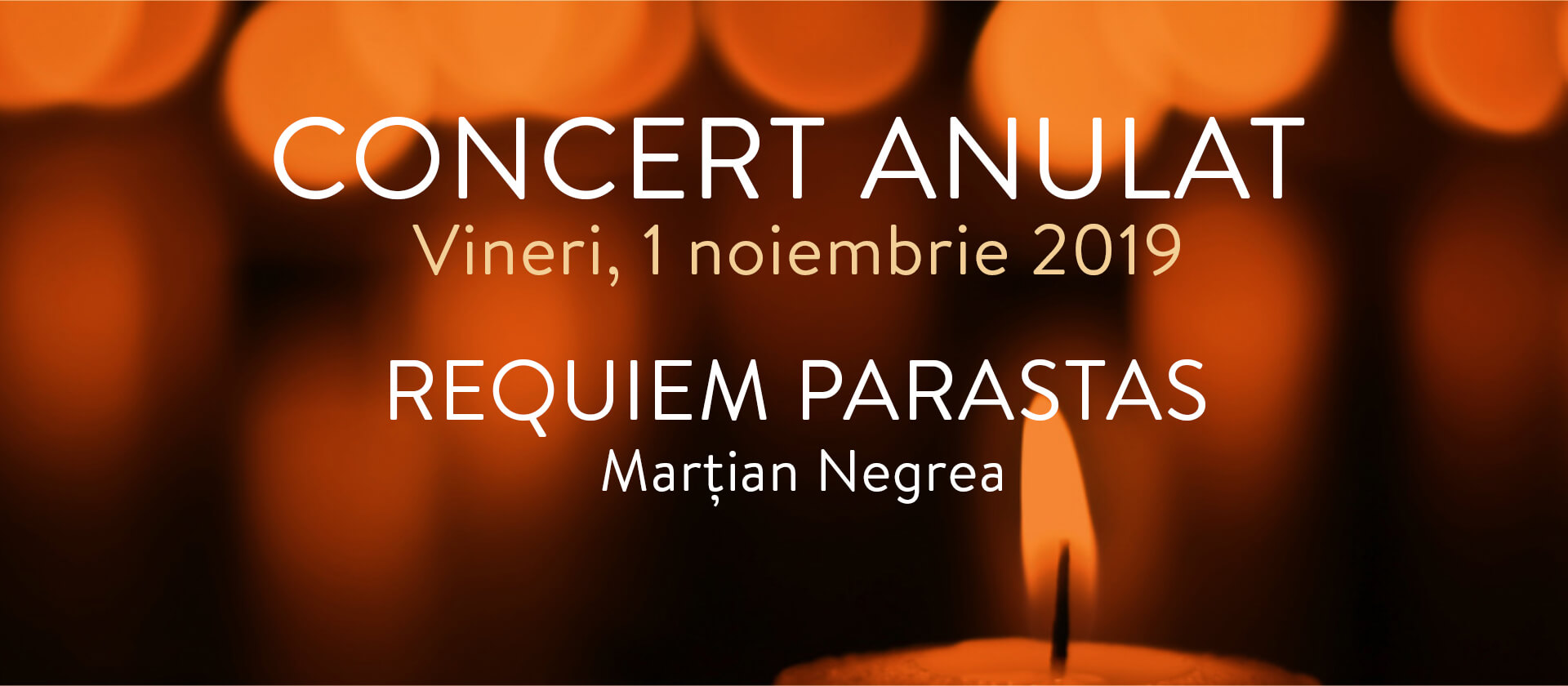 "The Concert ""REQUIEM PARASTAS"" (Friday, November 1st, 2019), has been canceled"